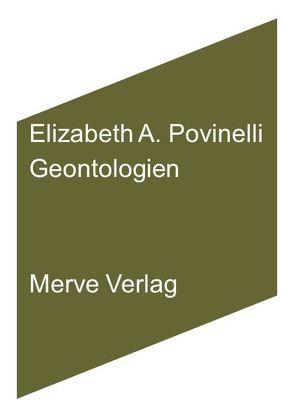 Geontologien von Povinelli,  Elizabeth A., Walter,  Axel