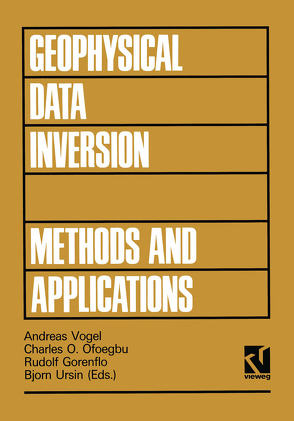 Geophysical Data Inversion Methods and Applications von Vogel,  Andreas