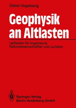 Geophysik an Altlasten von Vogelsang,  Dieter