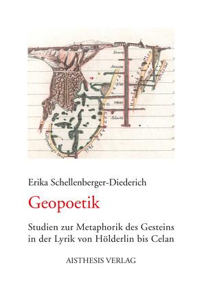 Geopoetik von Schellenberger-Diederich,  Erika