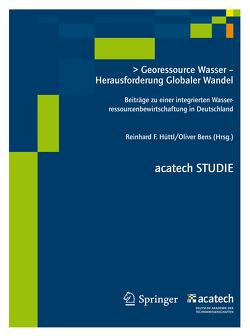 Georessource Wasser – Herausforderung Globaler Wandel von Hüttl,  Reinhard