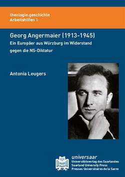 Georg Angermaier (1913-1945) von Leugers,  Antonia