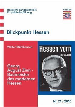 Georg August Zinn – Baumeister des modernen Hessen von Mühlhausen,  Walter