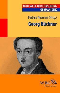 Georg Büchner von Neymeyr,  Barbara