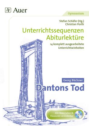 Georg Büchner Dantons Tod von Porth,  Christian, Schaefer,  Stefan