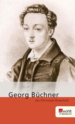 Georg Büchner von Hauschild,  Jan-Christoph