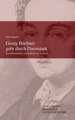 Georg büchner geht durch Darmstadt von Deppert,  Fritz