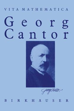 Georg Cantor 1845 – 1918 von Ilgauds,  Hans J., Purkert,  Walter