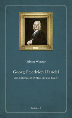 Georg Friedrich Händel von Werner,  Edwin