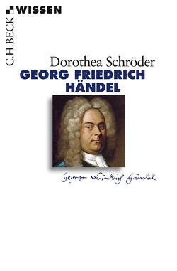 Georg Friedrich Händel von Schröder,  Dorothea
