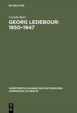 Georg Ledebour: 1850-1947 von Kluke,  Paul, Ratz,  Ursula