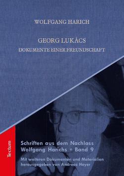 Georg Lukács von Harich,  Wolfgang, Heyer,  Andreas