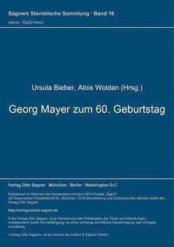 Georg Mayer zum 60. Geburtstag von Bieber,  Ursula, Woldan,  Alois