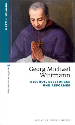 Georg Michael Wittmann von Lohmann,  Martin