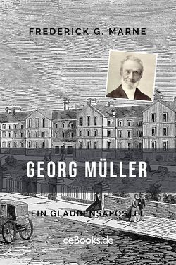 Georg Müller von Marne,  Frederick G.
