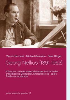 Georg Nellius (1891-1952) von Bürger,  Peter, Gosmann,  Michael, Neuhaus,  Werner