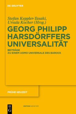 Georg Philipp Harsdörffers Universalität von Keppler-Tasaki,  Stefan, Kocher,  Ursula
