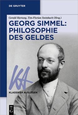Georg Simmel: Die Philosophie des Geldes von Goslar,  Tim-Florian, Hartung,  Gerald