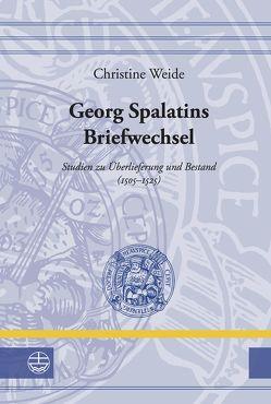 Georg Spalatins Briefwechsel von Weide,  Christine