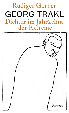 Georg Trakl von Görner,  Rüdiger