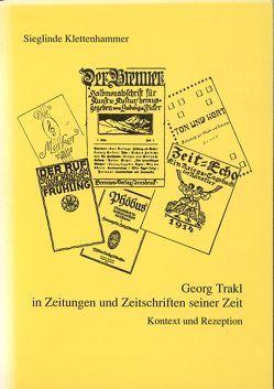 Georg Trakl in Zeitungen und Zeitschriften seiner Zeit von Klettenhammer,  Sieglinde
