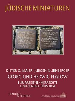 Georg und Hedwig Flatow von Meier,  Dieter G., Nürnberger,  Jürgen