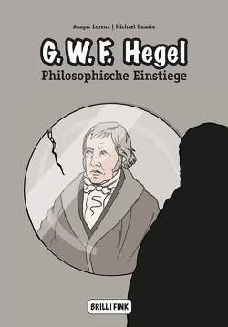 Georg Wilhelm Friedrich Hegel von Lorenz,  Ansgar, Quante,  Michael