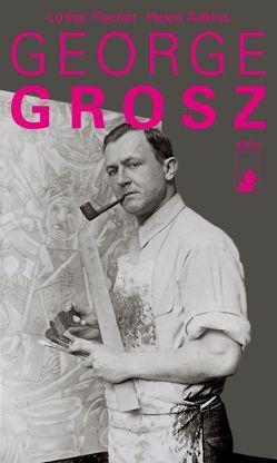 George Grosz von Adkins,  Helen, Fischer,  Lothar