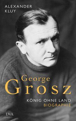 George Grosz von Kluy,  Alexander