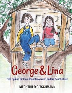 George & Lina von Gitschmann,  Mechthild