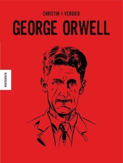 George Orwell von Christin,  Pierre, Kootz,  Anja, Verdier,  Sébastien