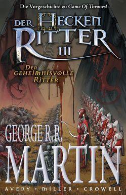 George R. R. Martin: Der Heckenritter Graphic Novel von Avery,  Ben, Fricke,  Kerstin, Martin,  George R.R., Miller,  Mike