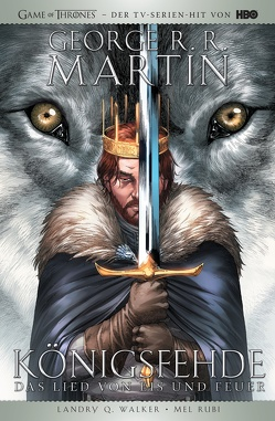 George R.R. Martins Game of Thrones – Collectors Edition von Martin,  George R.R., Rubi,  Mel, Walker,  Landry Q.