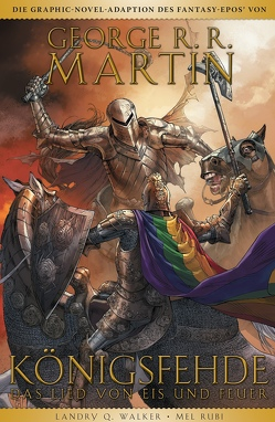 George R.R. Martins Game of Thrones – Königsfehde von Martin,  George R.R., Rubi,  Mel, Walker,  Landry Q.