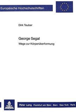 George Segal von Teuber,  Dirk
