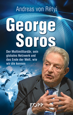 George Soros von Rétyi,  Andreas von