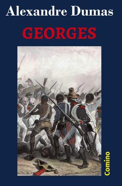 Georges von Dumas,  Alexandre, Hillebrand,  Peter, Raffet,  Auguste