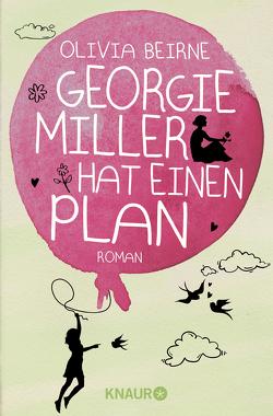 Georgie Miller hat einen Plan von Beirne,  Olivia, Koblischke,  Kristina