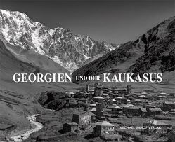 Georgien und der Kaukasus von Schöner,  Jörg, Schulze,  Albrecht