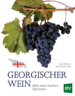 Georgischer Wein von Abbott,  Sarah, Saldadze,  Anna, Tancsits,  Claudia
