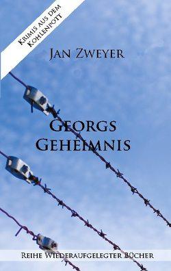 Georgs Geheimnis von Zweyer,  Jan