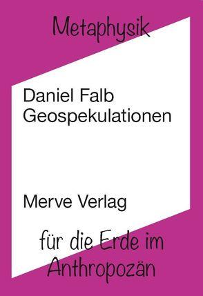 Geospekulationen von Falb,  Daniel