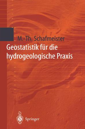 Geostatistik für die hydrogeologische Praxis von Schafmeister,  Maria-Theresia