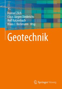 Geotechnik von Beckmann,  Klaus J., Diederichs,  Claus Jürgen, Katzenbach,  Rolf, Zilch,  Konrad