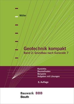 Geotechnik kompakt von Möller,  Gerd