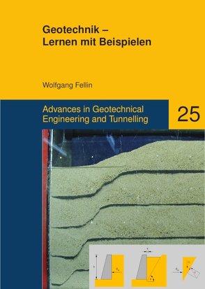 Geotechnik – Lernen mit Beispielen von Fellin,  Wolfgang