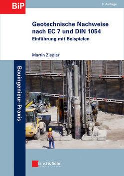 Geotechnische Nachweise nach EC 7 und DIN 1054 von Ziegler,  Martin