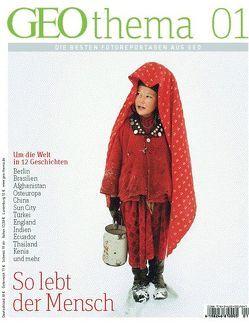 GEOthema 1/2012 – So lebt der Mensch von Gaede,  Peter-Matthias