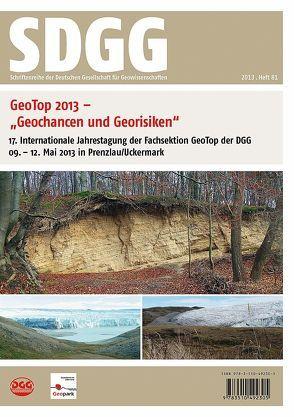 Geotop 2013 – Geochancen und Georisiken von Röhling,  Heinz-Gerd, Stackebrandt,  Werner