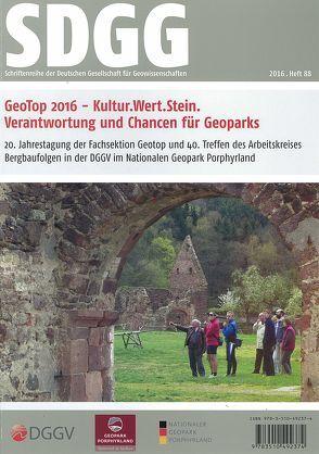GeoTop 2016 –  Kultur.Wert.Stein, Verantwortung und Chancen für Geoparks von Heß,  Viola, Rascher,  Jochen, Zellmer,  Henning